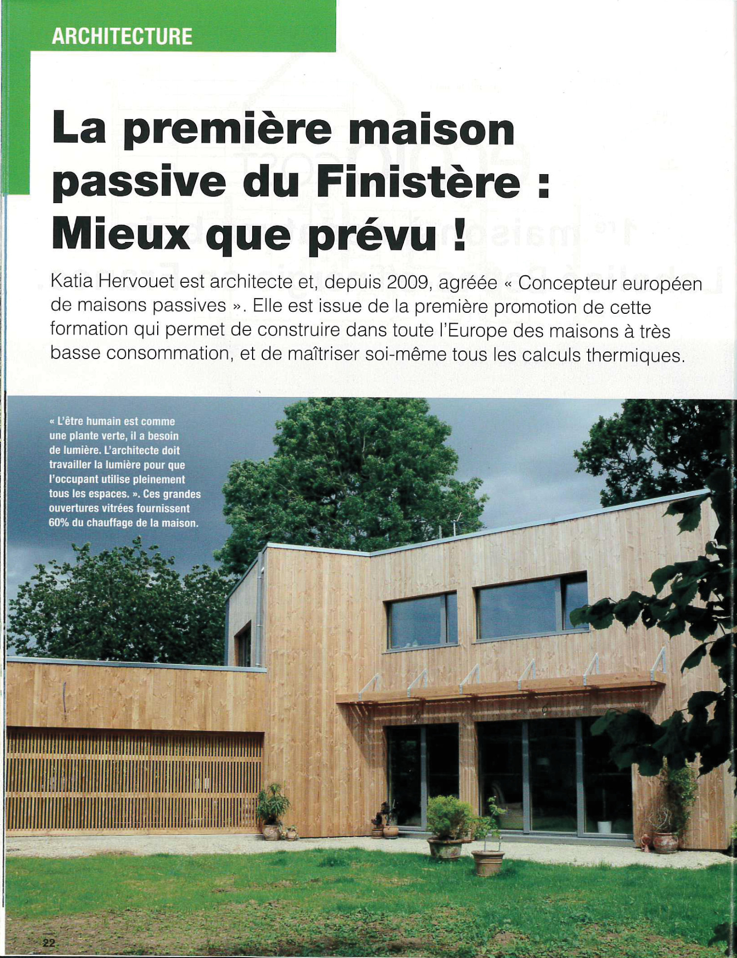 La maison positive top le la conception de la maison for Architecte maison passive